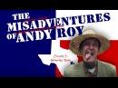 Misadventures of Andy Roy Houston