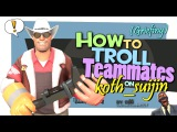 TF2: How to troll teammates on koth_suijin [Griefing/Exploit/GunMettle update]