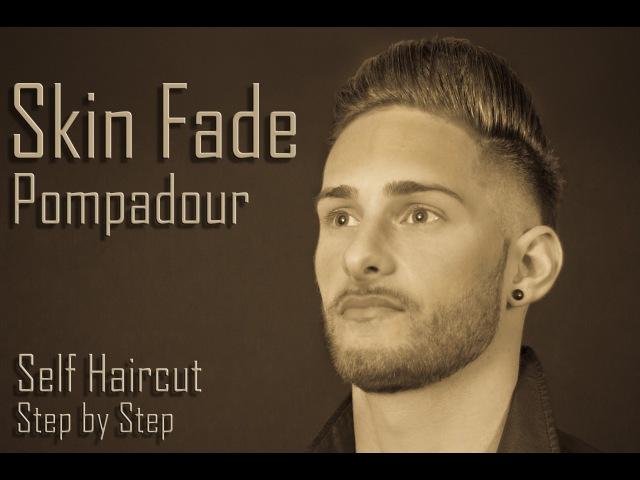Self Haircut | Skin Fade Pompadour | Step By Step Tutorial