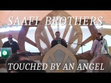 Saafi Brothers - Touched by an Angel - Live (Hadra Trance Festival 8)