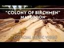 Mastodon - Colony Of Birchmen Official Music Video
