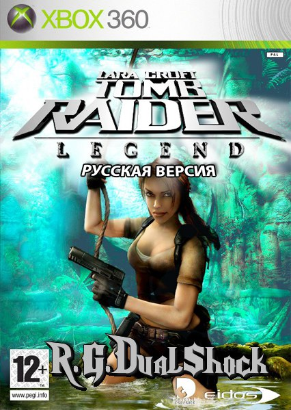 Tomb Raider: Legend [Rus] (Релиз от R.G.DShock)