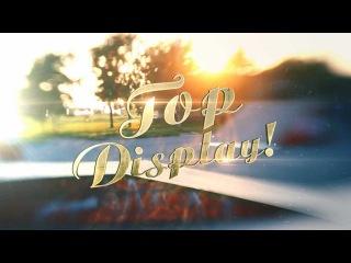 Top-Display! Официальный клип