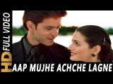 Aap Mujhe Achche Lagne Lage Abhijeet, Alka Yagnik 2002 Songs Hrithik Roshan, Amisha