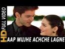 Aap Mujhe Achche Lagne Lage Abhijeet Alka Yagnik 2002 Songs Hrithik Roshan Amisha