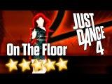 Just Dance 4 - On the Floor - 5 stars