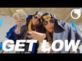 Dillon Francis &amp DJ Snake - Get Low OFFICIAL VIDEO HD