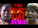 The Building Is On Fire REMIX Feat. Sweet Brown - WTFBRAHH