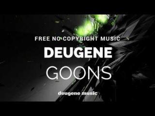 Deugene - Goons (Original Mix)
