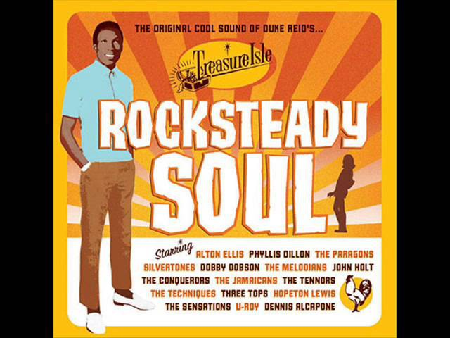 Rock Steady Soul -Original Cool Sounds of Duke Reid's Treasure Isle- (full album)