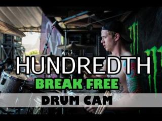 Hundredth Drum Cam | Break Free | Vans Warped Tour