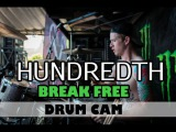 Hundredth Drum Cam | Break Free | Vans Warped Tour