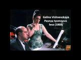 Galina Vishnevskaya Songs of Alexander Borodin