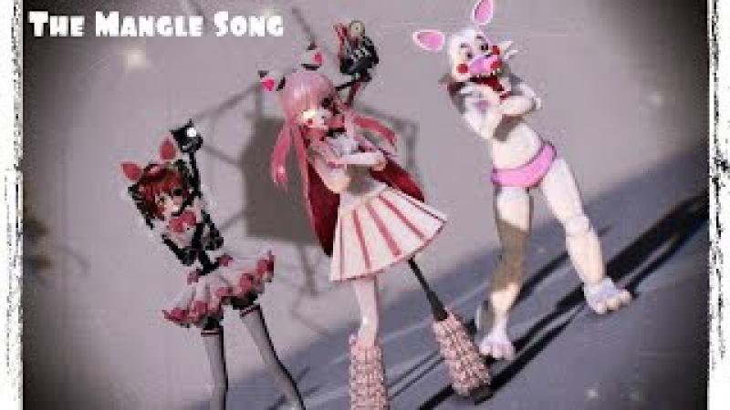 【MMD】FNAF 2 - The Mangle Song
