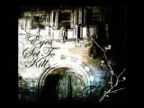 Eyes Set to Kill - When Silence Is Broken, the Night Is Torn 2006