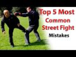 Top 5 Most Common Street Fight Mistakes