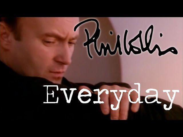 Phil Collins - Everyday (Official Music Video) [LP Version]