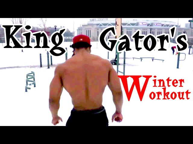 King Gator's - Motivational Winter Workout | Street Workout