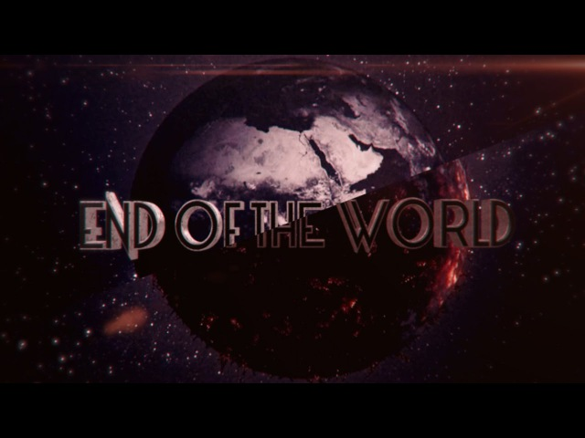 [AMV Anime MIX] End of the World - Les Friction - World On Fire [SUR collab]