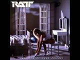 Ratt - Invasion Of Your Privacy 1985 Full Album