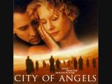 City of Angels- Angel- Sarah McLachlan