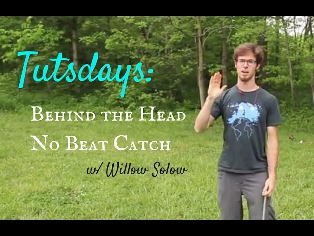 [Poi] Behind the Head No Beat Catch | Willow Solow