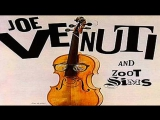 Zoot Sims - Joe Venuti And His Orchestra 1974 - I Got Rhythm