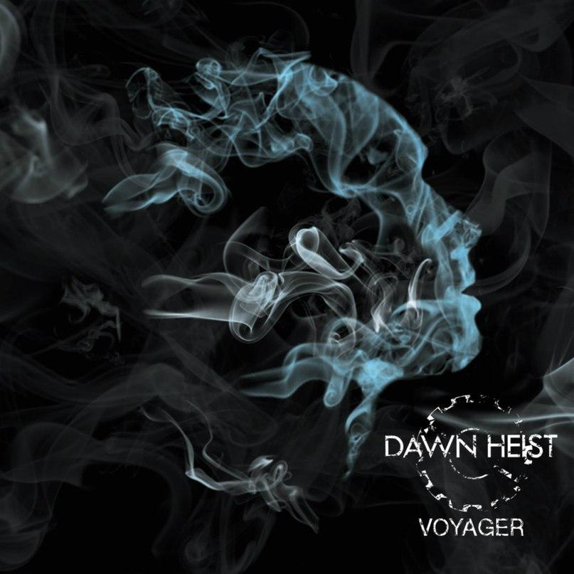 Dawn Heist – Voyager [single] (2016)