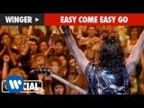 Winger - Easy Come Easy Go
