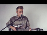 I Forget Where We Were - Ben Howard Cover (George Ogilvie)