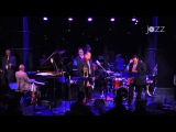 Steve Turre &amp His Band Live at Dizzy's 2015 -