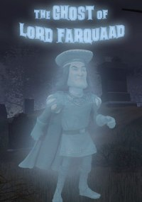 Shrek +3D - La historia continúa (The Ghost of Lord Farquaad)