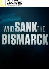 ¿Quién hundió al Bismarck?
