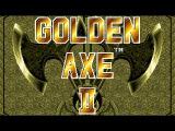 Летсплей Golden Axe 2 (односерийник)
