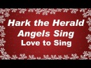 Hark the Herald Angels Sing with Lyrics | Christmas Carol Song | Children Love to Sing