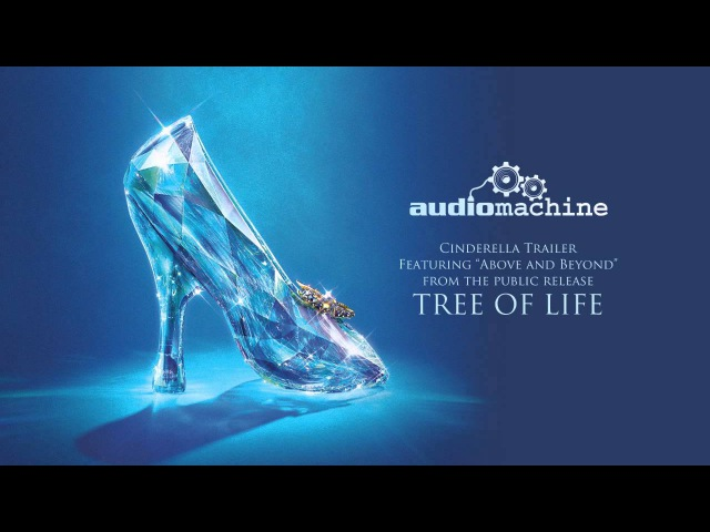 Audiomachine - Above and Beyond (Disney's Cinderella Official Trailer 1 Music)