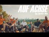 Celo &amp Abdi - AUF ACHSE feat. Hanybal &amp Nimo (prod. von m3) Official HD Video