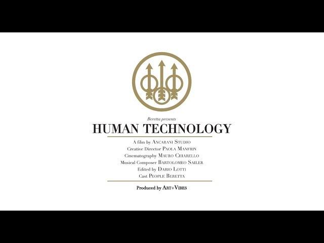 Beretta present HUMAN TECHNOLOGY