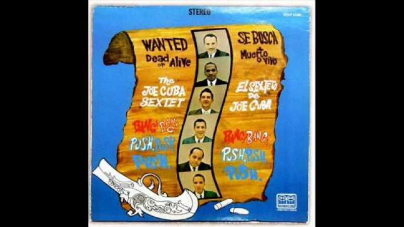 Joe Cuba - Bang Bang (Classic)