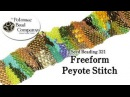 Freeform Peyote Stitch