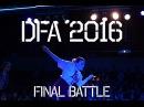 DFA 2016 Final Battle Art Factory vs LEFT J AWA