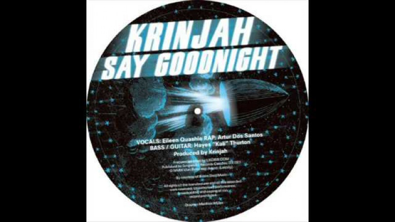 Krinjah - Say Goodnight