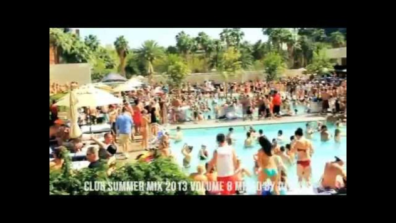 ★Vol 8★ Club Summer Mix 2013 ★ Ibiza Party Mix Dutch House Music Megamix Mixed By DJ Rossi