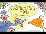 The Giraffe and the Pelly and Me audio book read and written by Roald Dahl