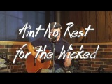 Cage The Elephant - Ain't No Rest For The Wicked (Luke Walstead Solo Guitar Cover)