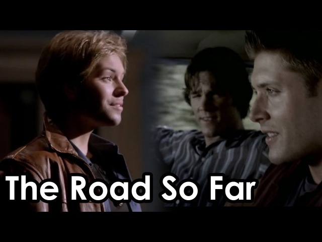 The Road So Far | Supernatural The Musical fanvid [10x05 200th episode]