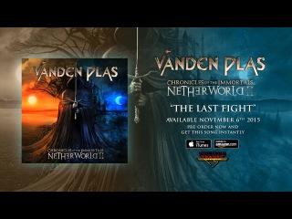 Vanden Plas - The Last Fight (Official Audio)