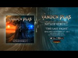 Vanden Plas - The Last Fight (Official Audio)