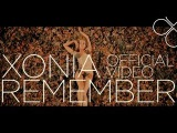 Xonia - Remember Official Video