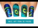 Unhas Decoradas pena de pavão Nail art Peacock Feather free hand
